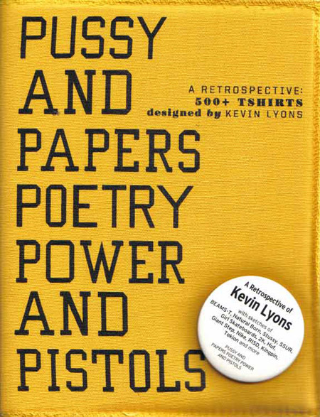 Pussy and Papers, Poetry, Power and Pistols