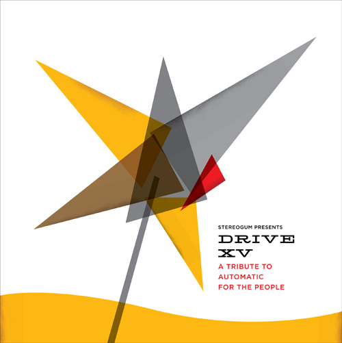 Drive XV A Tribute To Automatic For The People