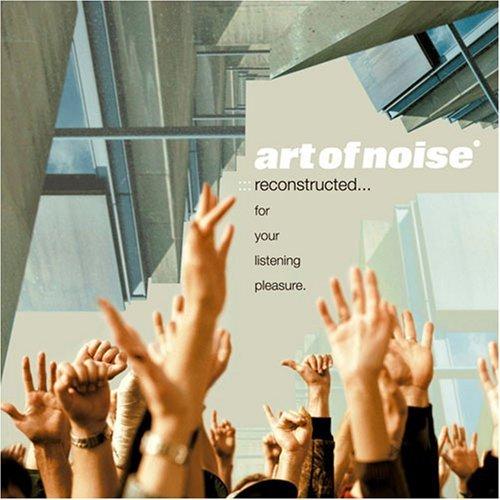 The Art of Noise - リコンストラクテッド
