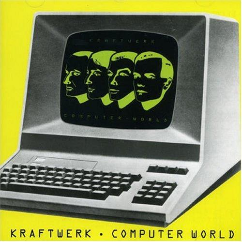 クラフトワーク - コンピューター・ワールド